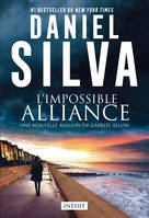 L'impossible alliance, Une nouvelle mission de Gabriel Allon