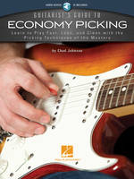 Guitarist's Guide to Economy Picking, Learn to Play Fast, Lean and Clean with the Picking Techniques of the Masters