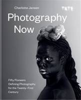 Photography Now /anglais