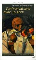 Confrontations avec la mort, la philosophie contemporaine et la question de la mort