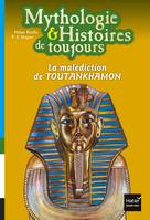 La malédiction de TOUTANKHAMON
