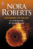 Lieutenant Eve Dallas, 11-12, Au nom du crime