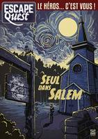 Escape Quest T03, Seul dans Salem