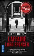 L'affaire lord Spenser / roman