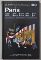 MONOCLE TRAVEL GUIDE PARIS /ANGLAIS