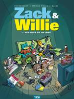 1, Zack & Willie - Tome 01, Les rois de la lose