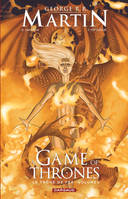 A game of thrones, Volume 2, Le Trône de Fer, Tome 2