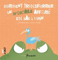 COMMENT TRANFORMER UN CROCODILE AFFAME EN SAC A MAIN