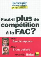 FAUT IL PLUS DE COMPETITION A LA FAC ?