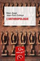 L'anthropologie, « Que sais-je ? » n° 3705