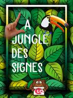 La jungle des signes, LSF