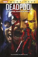 Deadpool massacre l'Univers Marvel