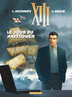 XIII., 20, XIII, Le jour du Mayflower, Volume 20