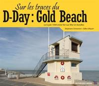 Sur les traces du D-Day / Gold Beach