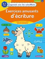 Exercices amusants d'écriture / 6-7 ans, 1re primaire, CP