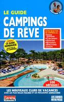 GUIDE DES CAMPINGS DE REVE 2011