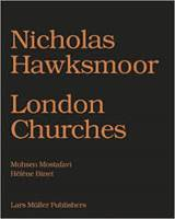 Nicholas Hawksmoor Seven Churches for London