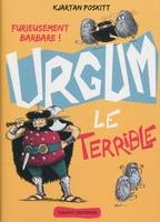 Urgum, Urgum le terrible