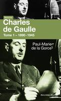 Charles de Gaulle, Tome 1 - 1890-1945