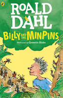 BILLY AND THE MINPINS - ILLUSTRATED BY QUENTIN BLAKE
