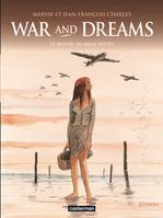 War and dreams, 3, Le Repaire du Mille-pattes