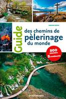 Guide des chemins de pèlerinages du monde