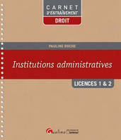 Institutions administratives / licences 1 & 2