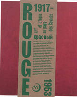 ROUGE - ART ET UTOPIES AU PAYS DES SOVIETS - CATALOGUE