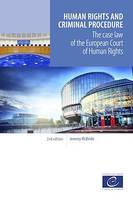 Human rights and criminal procedure, The case law of the European Court of Human Rights