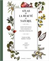 Atlas De La Beaute Au Naturel