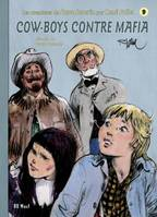Steve Severin, t. 9 : Cow-Boys contre Mafia