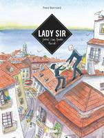 Lady Sir, Journal d'une aventure musicale