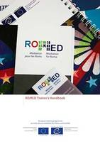 ROMED1 Trainer's Handbook, European training programme on intercultural mediation for Roma communities