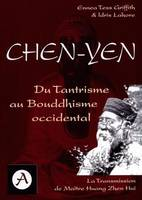 Chen-yen - du tantrisme au bouddhisme occidental, du tantrisme au bouddhisme occidental