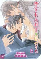 6, The tyrant who fall in love T06, Volume 6