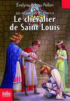 Les Messagers du temps, IX : Le chevalier de Saint Louis