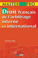 Master pro - Droit français de l'arbitrage interne et international.