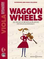 Waggon Wheels, 26 Pieces For Viola Players