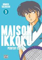 3, Maison Ikkoku - Perfect Edition T03, Perfect edition
