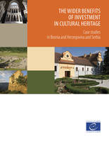 The wider benefits of investment in cultural heritage, Case studies in Bosnia and Herzegovina and Serbia