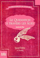 La bibliothèque de Poudlard, Le Quidditch à travers les âges, Quidditch through the ages