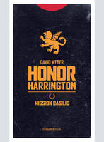 Honor Harrington / Mission basilic