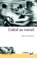 L'IDEAL AU TRAVAIL