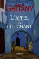 L'appel du couchant, roman