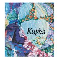 Kupka - Pionnier de l'abstraction. Catalogue de l'exposition