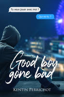 Good boy gone bad
