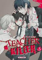 3, Teacher killer T03