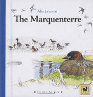 The marquenterre / from summer's last swallow to spring's first swallow