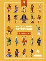 Mythes & légendes, Mythologie égyptienne / carnet