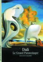 Dali, Le Grand Paranoïaque
